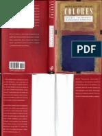 Historia de Los Colores - Michel Pastoureau y Dominique Simonnet