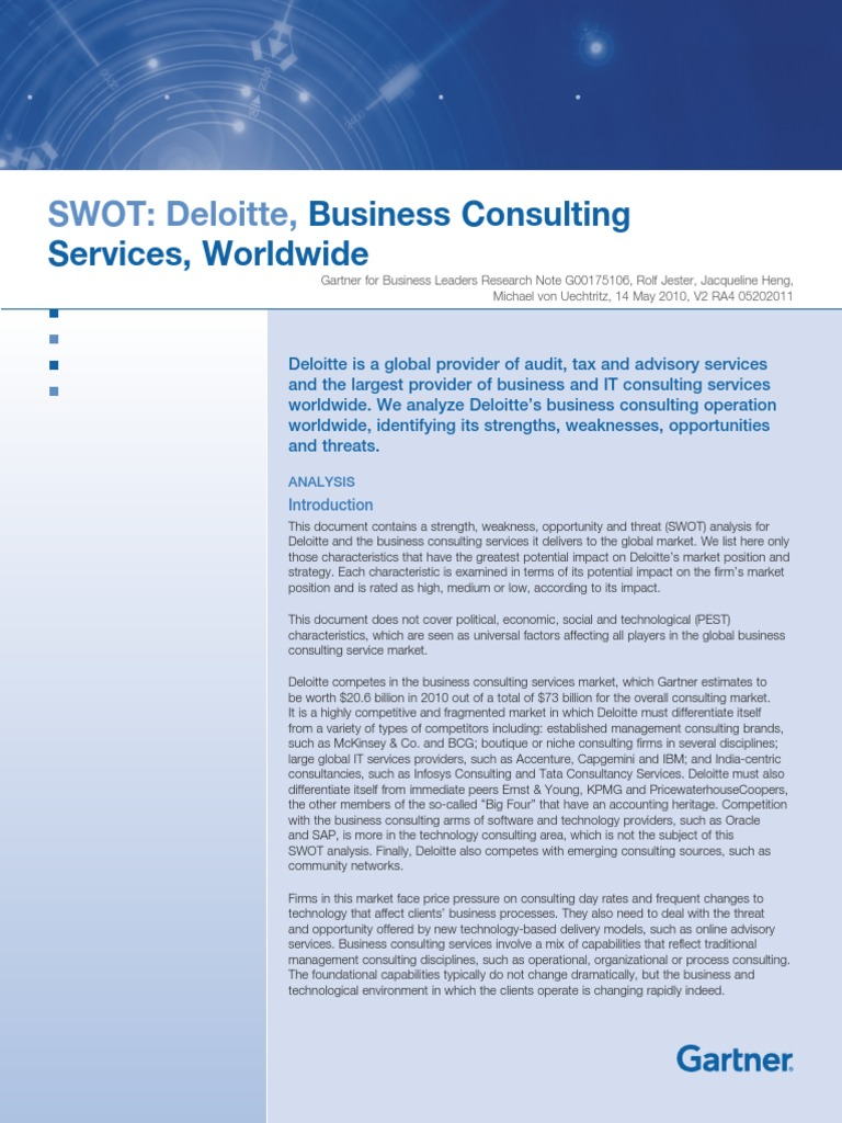swot analysis for deloitte Essays - largest database of quality sample essays and research papers on pest analysis of deloitte swot and pest analysis swot analysis.