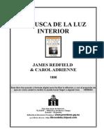 Redfield James en Busca de La Luz Interior