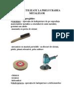 Unelte folosite pentru prelucrarea metalelor