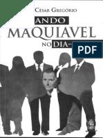 Aplicando Maquiavel No Dia a Dia 1 Parte