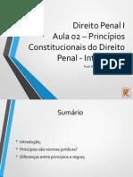 Aula 02 - Princípios Constitucionais Penais