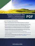 Gestión de Proyectos - Sesión 1- Parte 1 - Panorama General - Pmi (1)