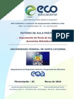 Roteiro Pratica PerdaCargaAcessoriosHidraulicos EQA UFSC ECOEDucacional 2014