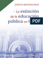 Jesús Redondo - La Extinción de La Educación Pública en Chile