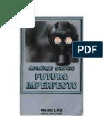 Santos, Domingo - Futuro Imperfecto