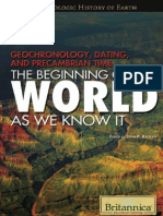 Geochronology, Dating, and Precambrian time – The Beginning of the world  as we know it (J.P. Rafferty 2011)