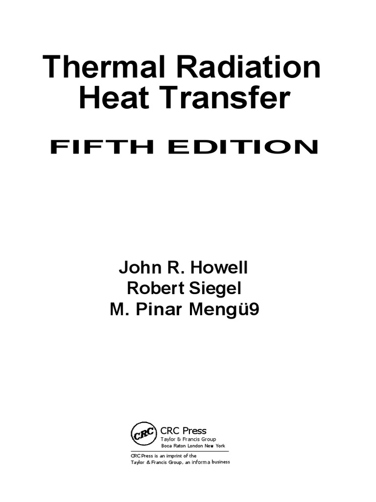 4 siegel r and howell j r thermal radiation heat transfer rh scribd com thermal radiation heat transfer 6th edition solution manual thermal radiation heat transfer 6th edition solution manual