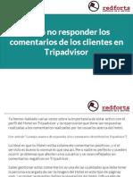 Cómo no responder los comentarios de los clientes en Tripadvisor