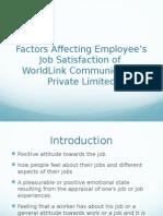 Factors affecting employee's  job satisfaction of Worldlink Communicaiton