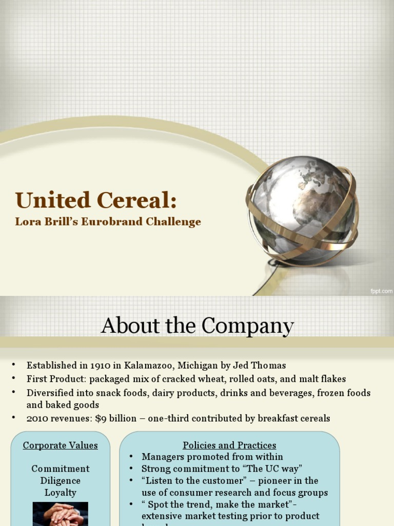 united cereal company in europe Product: product collect more information through product testing determine united cereals brand equity in the european market define healthy berry crunch as product line extension or addition to product mix.