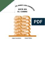 La Plata para los Cambios está en El Cobre / Jorge Lavandero, Daniel Yañez (2014)