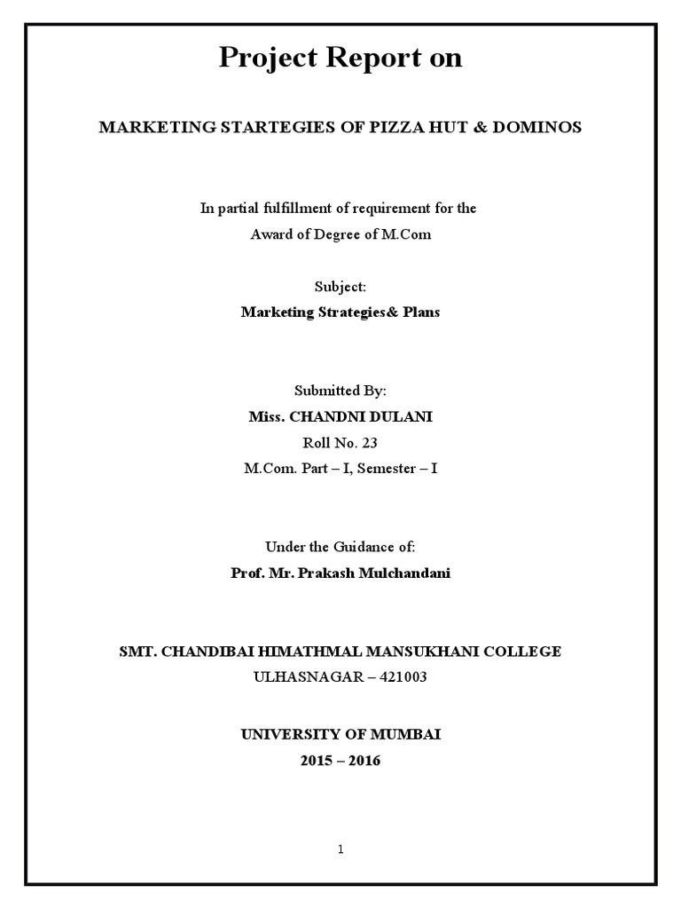 Project Report On Dominos Vs Pizza Hut Dominos Pizza Strategic