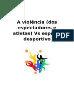 A Violência vs Espirito Desportivo