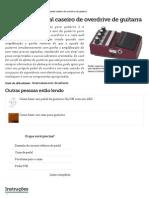 Como Fazer Pedal Caseiro de Overdrive de Guitarra _ EHow Brasil