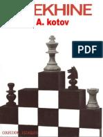 Alekhine - Alexander Kotov