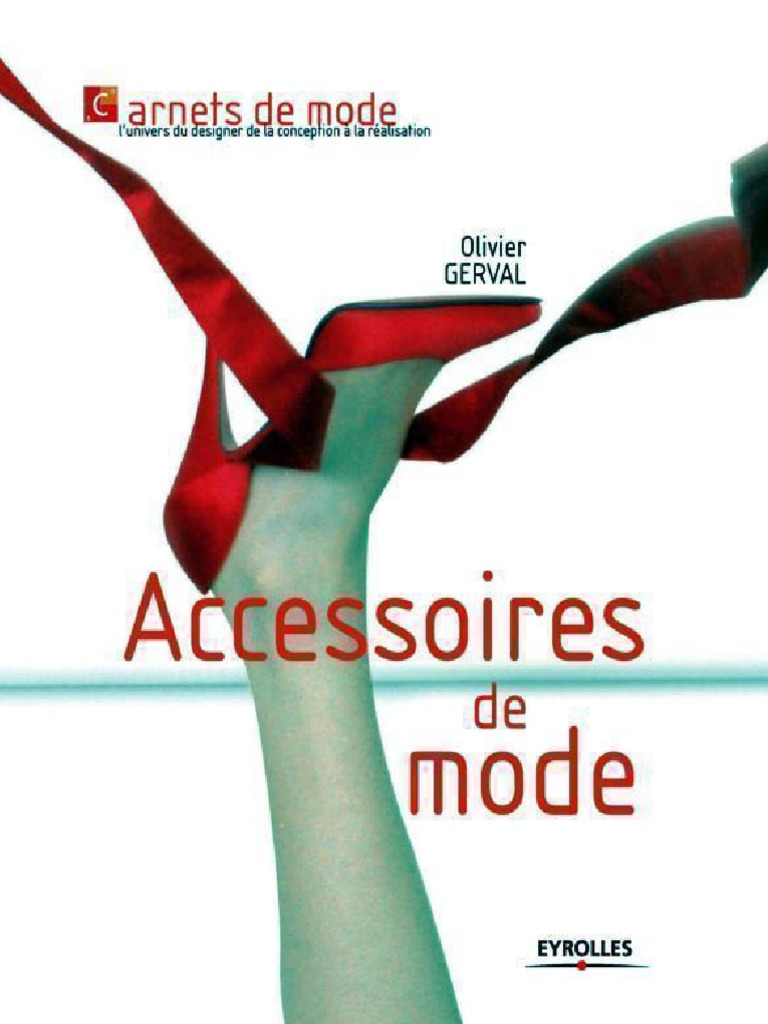 Accessoires de Mode (Carnets de Mode) (French Edition) nodrm 47279cc5fd5