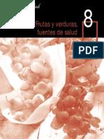 8 Frutas y Verduras, Fuentes de Salud