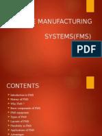 FMS Case Study