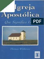 A Igreja Apostolica . O Que Significa Isso