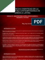 Dependencia e Idependencia e identidad en La Arquitectura Contemporánea de América Latina (1)