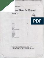 GRADED MUSIC FOR TIMPANI (Book I)- Ian Wright.pdf