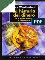 La Historia Del Dinero - Jack Weatherford