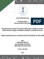 Especificaciones técnicas de las bases textiles