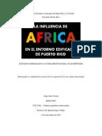 La influencia de África en el entorno edificado de Puerto Rico