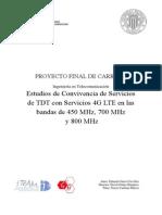 Estudios de Convivencia de Servicios de TDT con Servicios 4G LTE en las bandas de 450 MHz, 700 MHz y 800 MHz