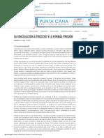La Vinculación a Proceso y La Formal Prisión _ El Alegato