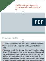 To Study the Public Attitude Towards Outdoor Advertising