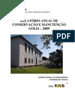 Relatorio Anual de Conservacao e Manutencao Goias 2009