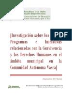 Investigación sobre los Planes, Programas e Iniciativas relacionadas con la Convivencia y los Derechos Humanos en el ámbito municipal en la Comunidad Autónoma Vasca.