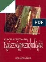 Kulcsár Zsuzsanna - Egészségpszichológia