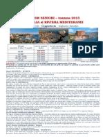 SENIORI ANATOLIA (Cappadocia) & Riviera Mediteranei - Toamna 2015