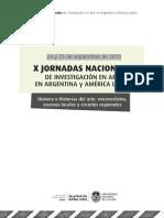 X Jornadas Nacionales de investigación en Arte Argentino y América Latina. Historia e Historias del Arte