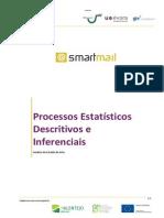 Processos Estatísticos Descritivos e Inferenciais - Investigação Preliminar