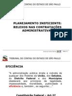Planejamento Ineficiente Relexos Nas Contratações Administrativas-slides