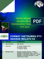 Taklimat Pemeriksaan Bm Pt3 2015