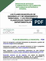 El Plan de Desarrollo Municipal El POT y Los Procesos de Planificacion Territorial Departamentales