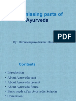 The missing parts of Ayurveda