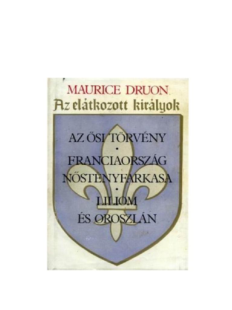 Druon Maurice-Az elátkozott királyok 2 729fe46f33