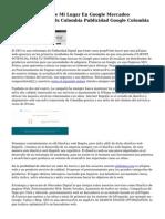Posicionamiento De Mi Lugar En Google Mercadeo Electronico Adwords Colombia Publicidad Google Colombia