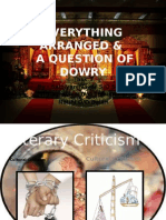 Everything Arranged & Question of Dowry