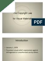 Presentation-The Copyright Law for Visual Materials (by Zhang, Xiaowen; Ma, Yuliang; Ma, Yuan)