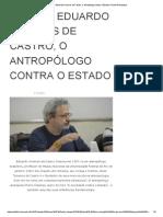 (Brasil) Eduardo Viveiros de Castro, o antropólogo contra o Estado _ Portal Anarquista.pdf