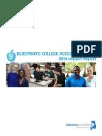 2014 Blueprints College Access Initative Impact Report