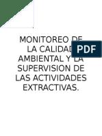 Monitoreo de La Calidad Ambiental y La Supervision de Las Actividades Extractivas.
