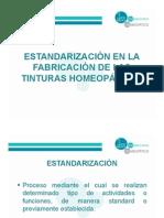 Estandarizacion en La Fabricacion de Tinturas Homeopaticas